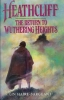 Heathcliff: The return to Wuthering Heights.