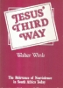 Jesus' third way.