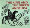 The King and the green Angelica.