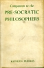 Companion to the Pre-Socratic philosophers