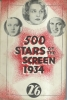 500 stars of the screen: 1934.