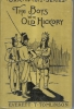 The Boys with old Hickory: war of 1812 series.