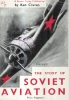 The story of Soviet aviation.