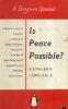Is peace possible.