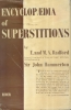 Encyclopaedia of superstitions.