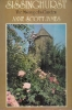 Sissinghurst; the making of a garden