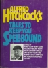 Alfred Hitchcock's tales to keep you spellbound.
