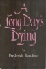 A long day's dying.