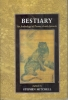 Bestiary: aan anthology of poems about animals.